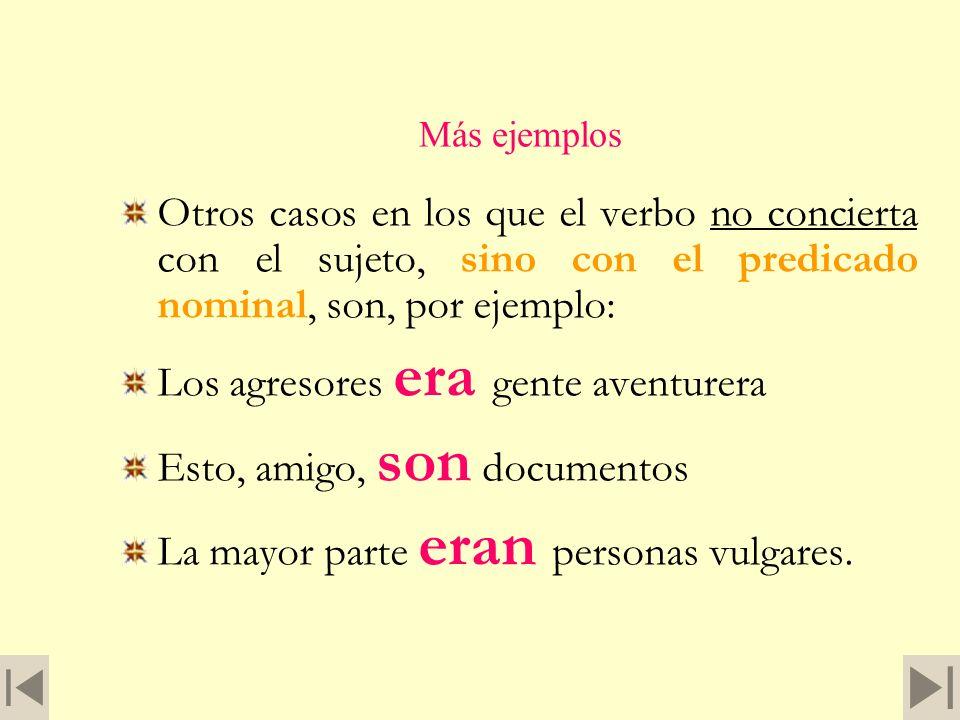 6. COPULATIVAS. Oraciones de verbo copulativo. Son las formadas por los verbos ser o estar, en función de cópula. I. Constan de sujeto de estado, verb