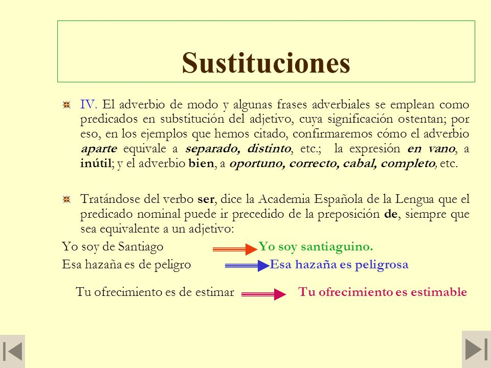 El predicado nominal o atributivo III. El predicado nominal o atributivo se averigua haciendo a los verbos ser o estar la pregunta mental ¿qué? Ejempl