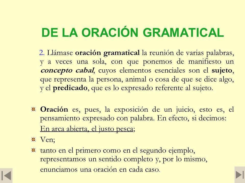 Sintaxis de la Oración simple 1. Sintaxis (de las palabras griegas syn, con, y taxis, orden) es la parte de la Gramática que enseña el enlace de las p