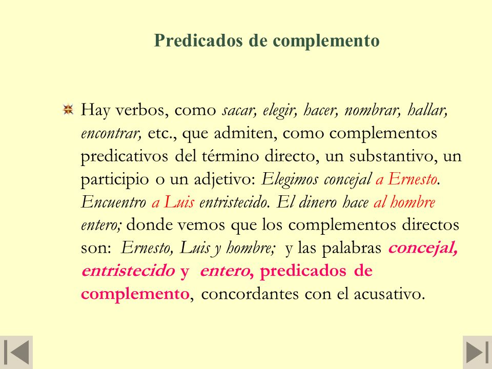 El Complemento Directo 9. El significado del complemento directo no ha de estar comprendido en la propia expresión del verbo, proceda o no proceda de