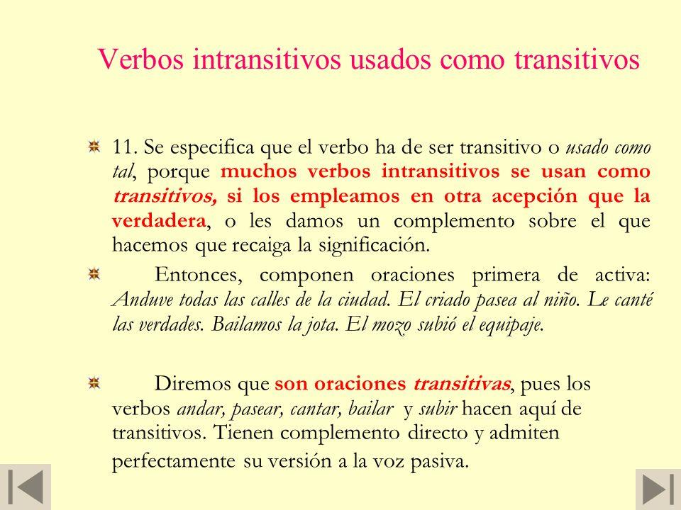 Predicados de complemento Hay verbos, como sacar, elegir, hacer, nombrar, hallar, encontrar, etc., que admiten, como complementos predicativos del tér