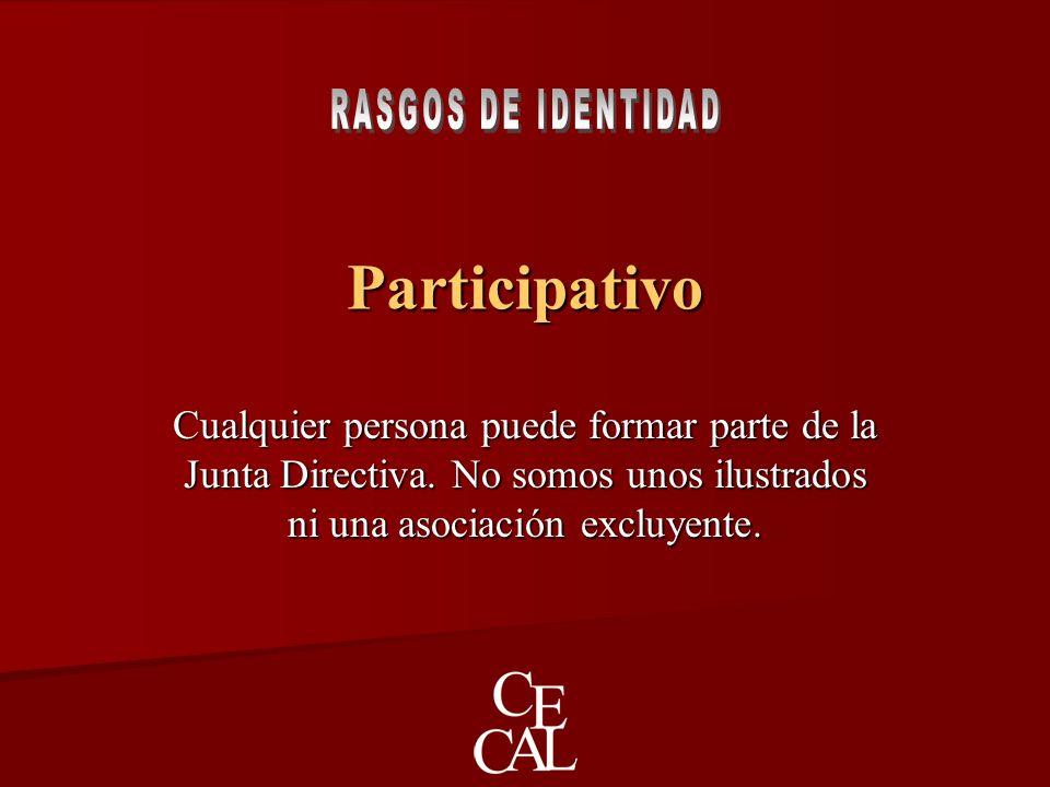 Participativo Cualquier persona puede formar parte de la Junta Directiva.