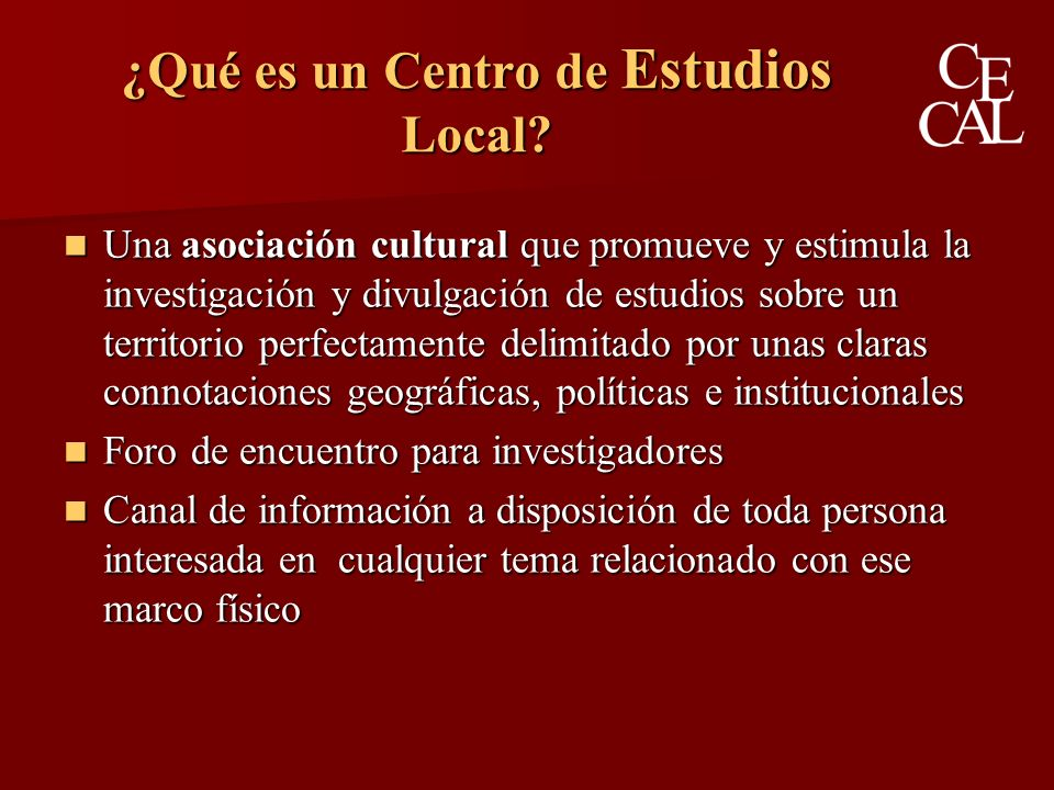 ¿Qué es un Centro de Estudios Local.