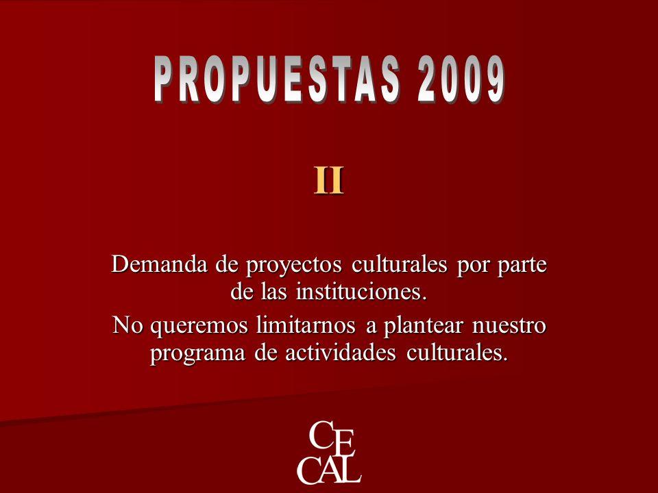 II Demanda de proyectos culturales por parte de las instituciones.