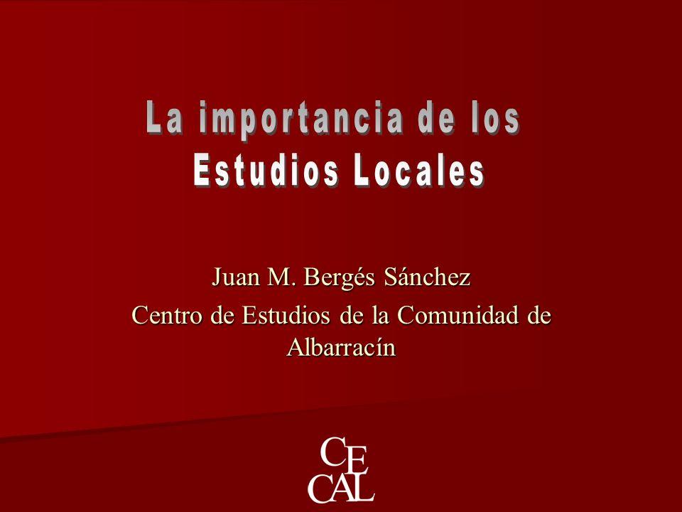 Juan M. Bergés Sánchez Centro de Estudios de la Comunidad de Albarracín