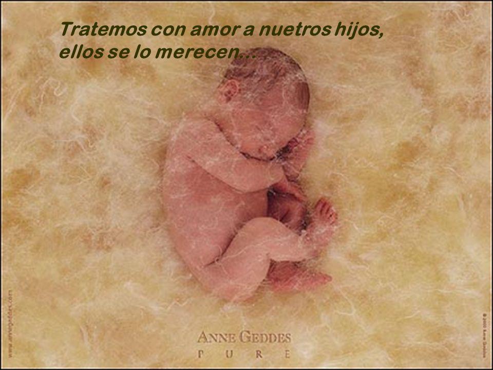 www.iasdsanjudas.com Tratemos con amor a nuestros niños, lo merecen… Tratemos con amor a nuetros hijos, ellos se lo merecen…