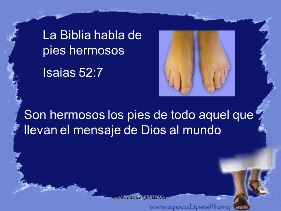 www.iasdsanjudas.com Los pies de Jesus deben de haber estado muchas veces cansados por los largos viajes de misericordia.