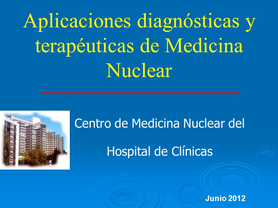 Ciclotrón: Ciclotrón: 18 F, 11 C 15 O Módulos de síntesis y laboratorio radioquímico/radiofarmacéutico ej 18 F FDG Escáner P.E.T.