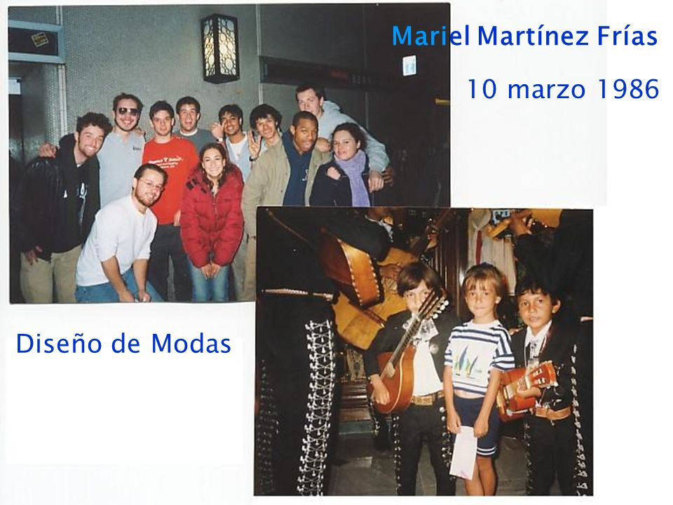 Mariel Martínez Frías 10 marzo 1986 Diseño de Modas