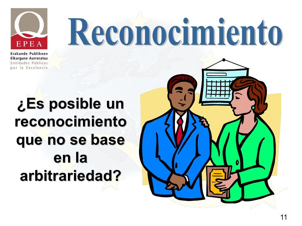 11 ¿Es posible un reconocimiento que no se base en la arbitrariedad