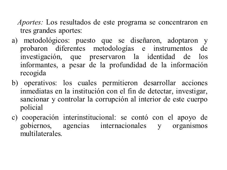 Aportes: Los resultados de este programa se concentraron en tres grandes aportes: a) metodológicos: puesto que se diseñaron, adoptaron y probaron dife