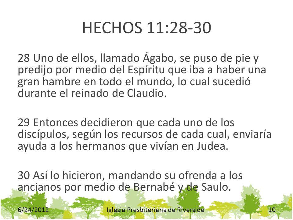 HECHOS 11:28-30 28 Uno de ellos, llamado Ágabo, se puso de pie y predijo por medio del Espíritu que iba a haber una gran hambre en todo el mundo, lo c