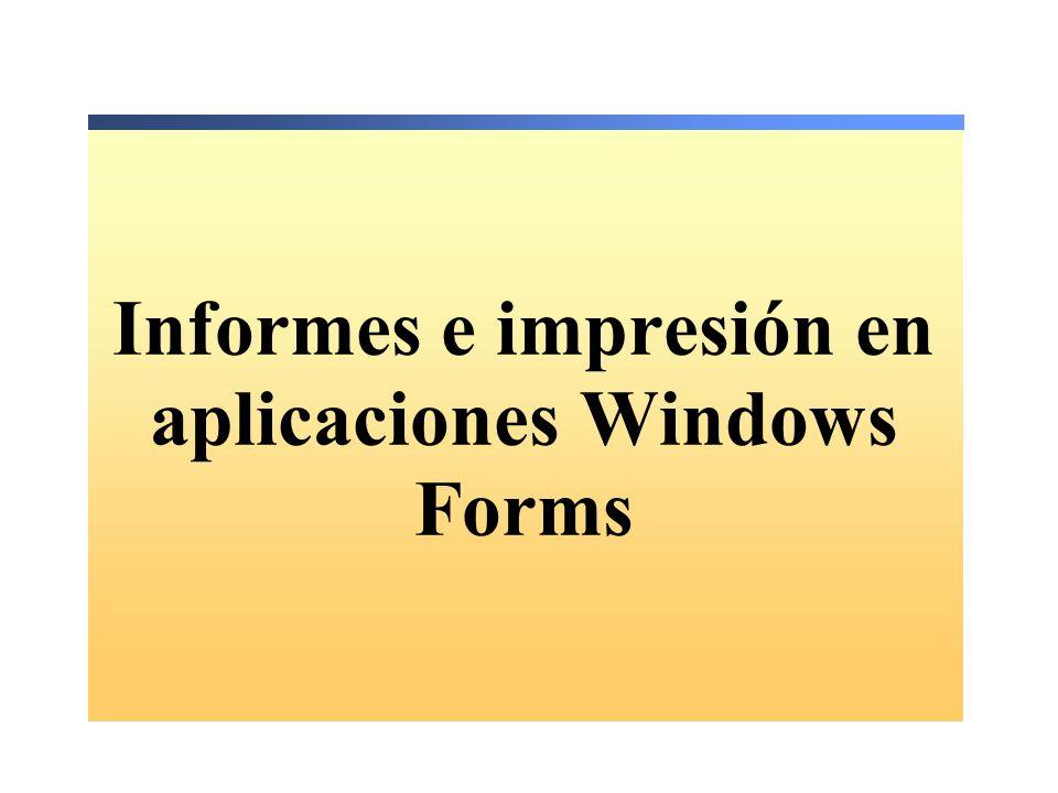 Informes e impresión en aplicaciones Windows Forms