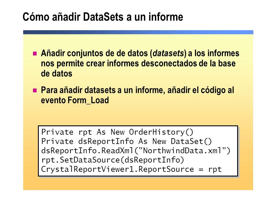 Cómo añadir DataSets a un informe Añadir conjuntos de de datos ( datasets ) a los informes nos permite crear informes desconectados de la base de dato