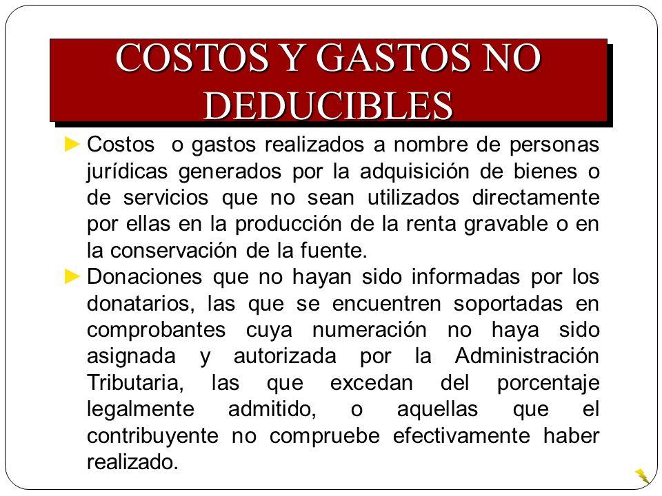 Costos o gastos realizados a nombre de personas jurídicas generados por la adquisición de bienes o de servicios que no sean utilizados directamente po