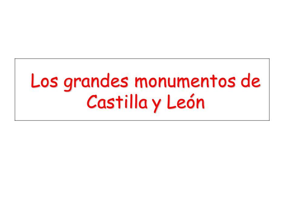 Los grandes monumentos de Castilla y León