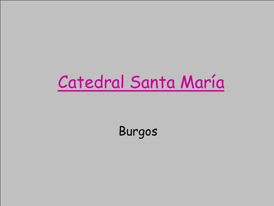 Catedral Santa María Burgos