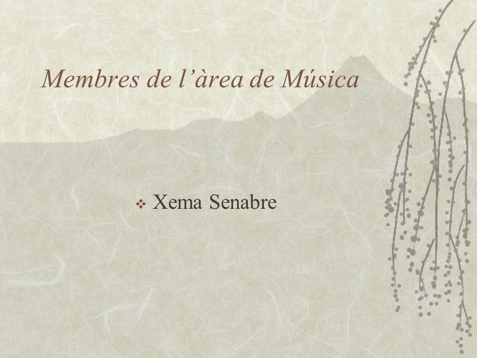 Membres de làrea de Música Xema Senabre
