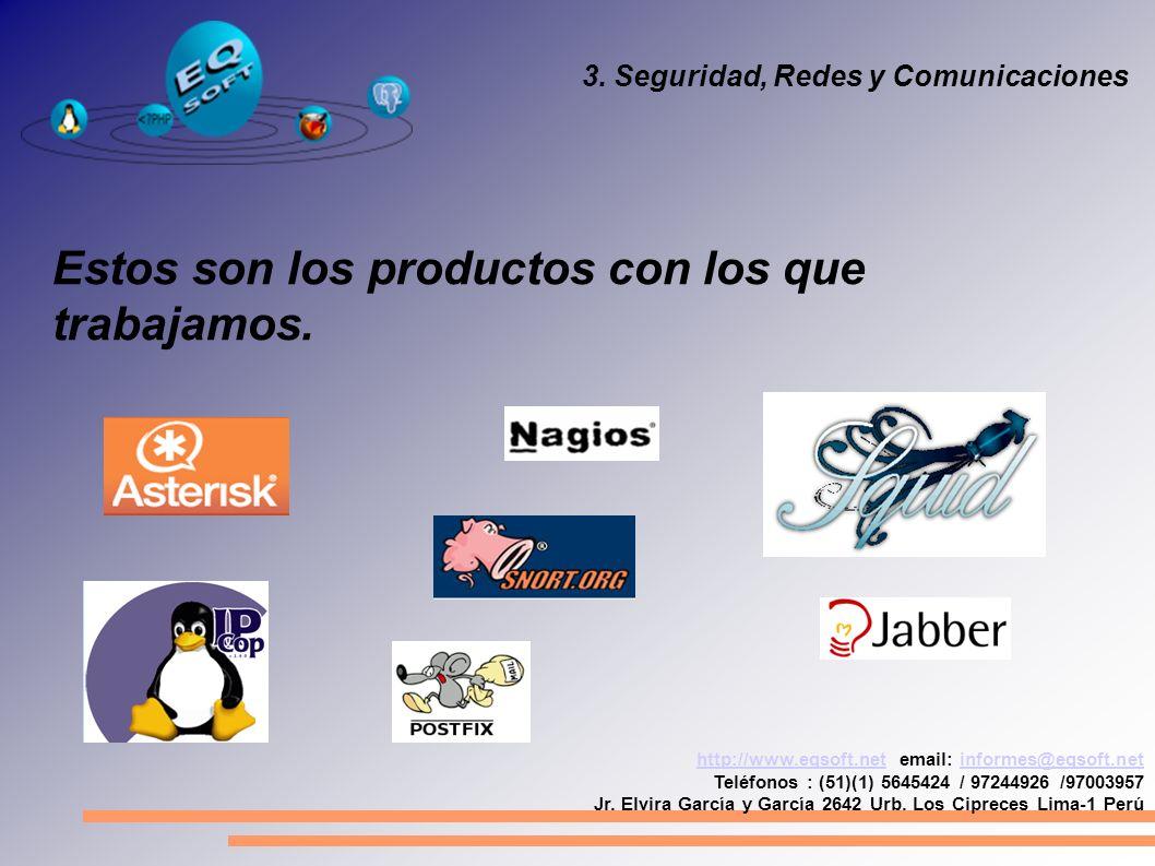 http://www.eqsoft.nethttp://www.eqsoft.net email: informes@eqsoft.netinformes@eqsoft.net Teléfonos : (51)(1) 5645424 / 97244926 /97003957 Jr. Elvira G