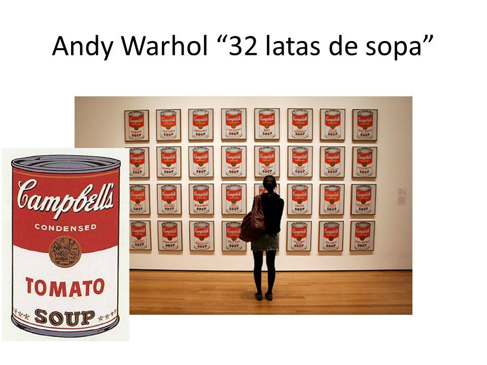 Andy Warhol 32 latas de sopa