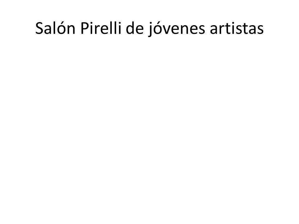 Salón Pirelli de jóvenes artistas