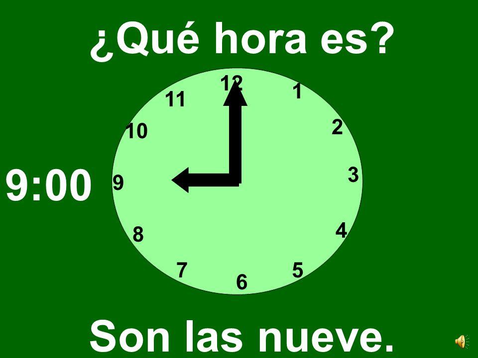 12 3 6 9 1 2 4 57 8 10 11 ¿Qué hora es? Son las ocho. 8:00