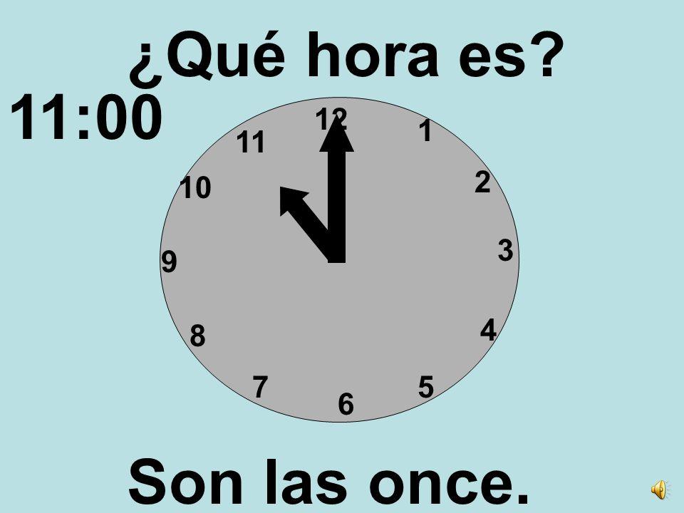 12 3 6 9 1 2 4 57 8 10 11 ¿Qué hora es? Son las diez. 10:00