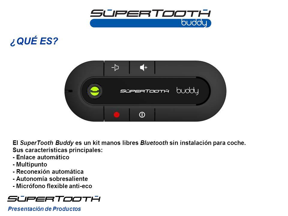 Para encender el SuperTooth Buddy, pulse el Botón Encendido / Apagado (8) durante un segundo hasta que el Indicador Bluetooth (4) parpadee azul.