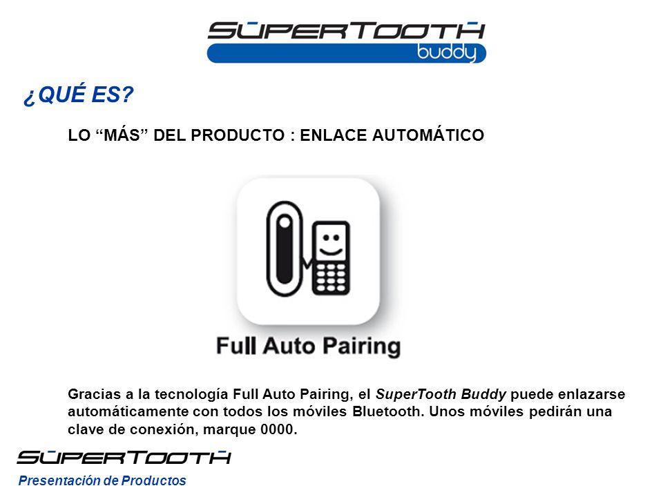 Gracias a la tecnología Full Auto Pairing, el SuperTooth Buddy puede enlazarse automáticamente con todos los móviles Bluetooth.