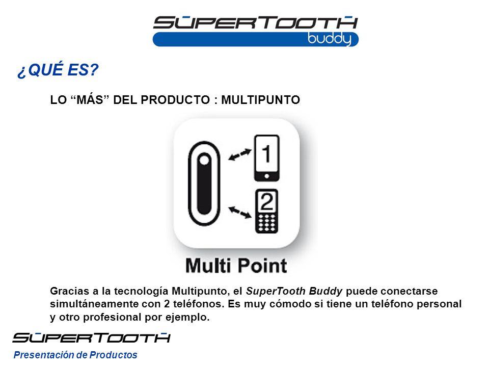 INSTALACIÓN El SuperTooth Buddy no precisa ninguna instalación: no hace falta tornillos, pegamento o cables.
