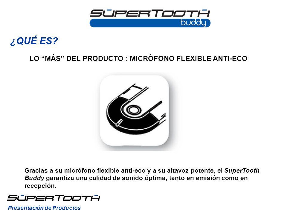 Gracias a su micrófono flexible anti-eco y a su altavoz potente, el SuperTooth Buddy garantiza una calidad de sonido óptima, tanto en emisión como en recepción.