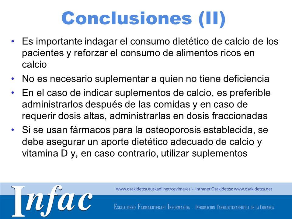 http://www.osakidetza.euskadi.net Conclusiones (II) Es importante indagar el consumo dietético de calcio de los pacientes y reforzar el consumo de ali