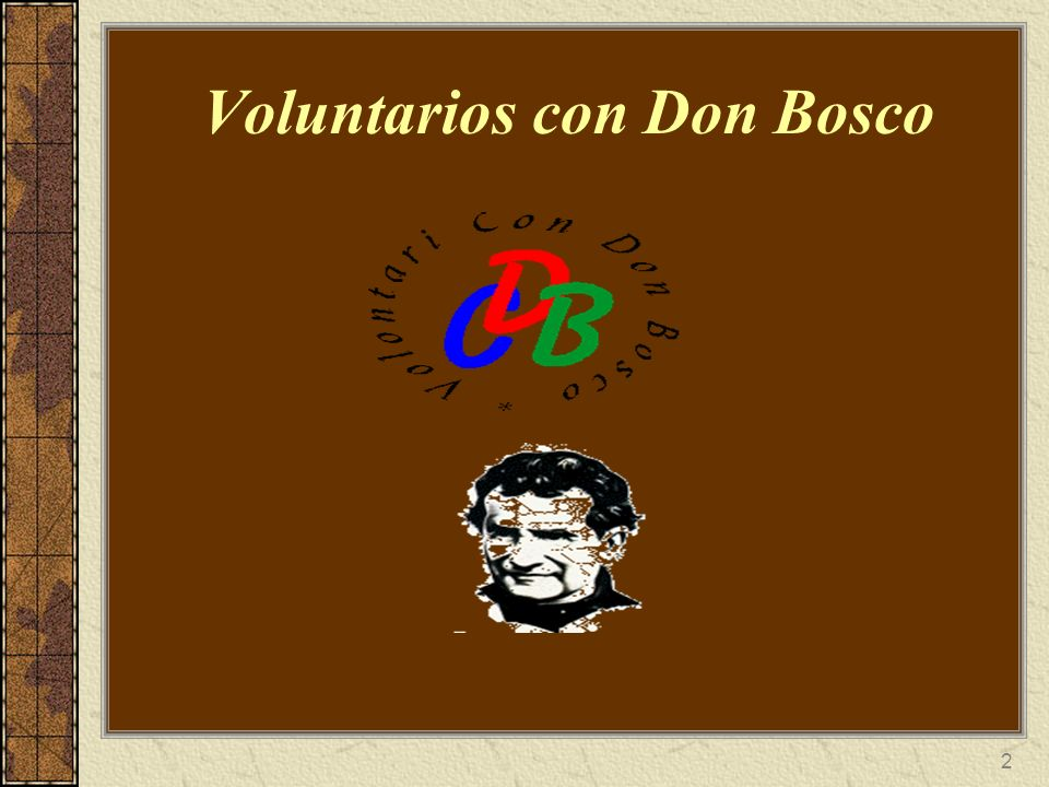 2 Voluntarios con Don Bosco