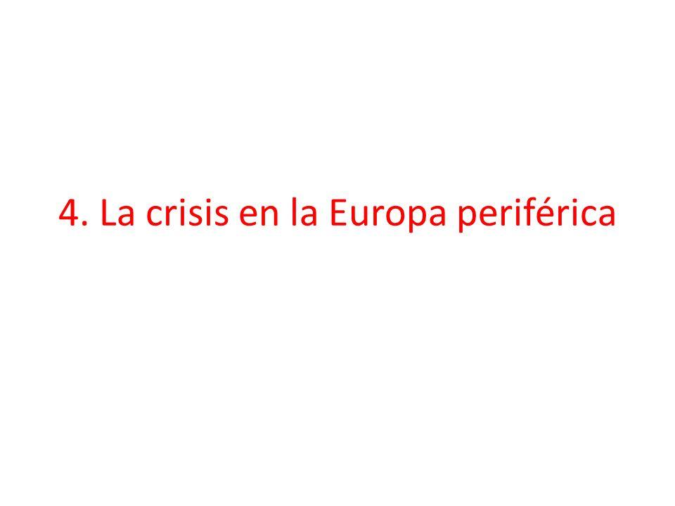 4. La crisis en la Europa periférica