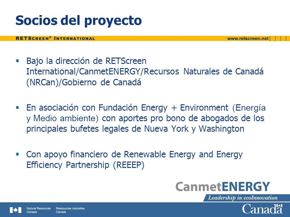 Socios del proyecto Bajo la dirección de RETScreen International/CanmetENERGY/Recursos Naturales de Canadá (NRCan)/Gobierno de Canadá En asociación co
