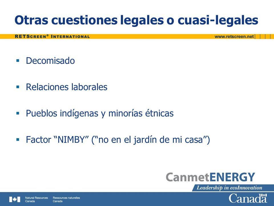 Otras cuestiones legales o cuasi-legales Decomisado Relaciones laborales Pueblos indígenas y minorías étnicas Factor NIMBY (no en el jardín de mi casa