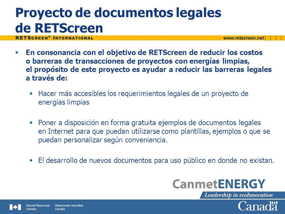 Proyecto de documentos legales de RETScreen En consonancia con el objetivo de RETScreen de reducir los costos o barreras de transacciones de proyectos