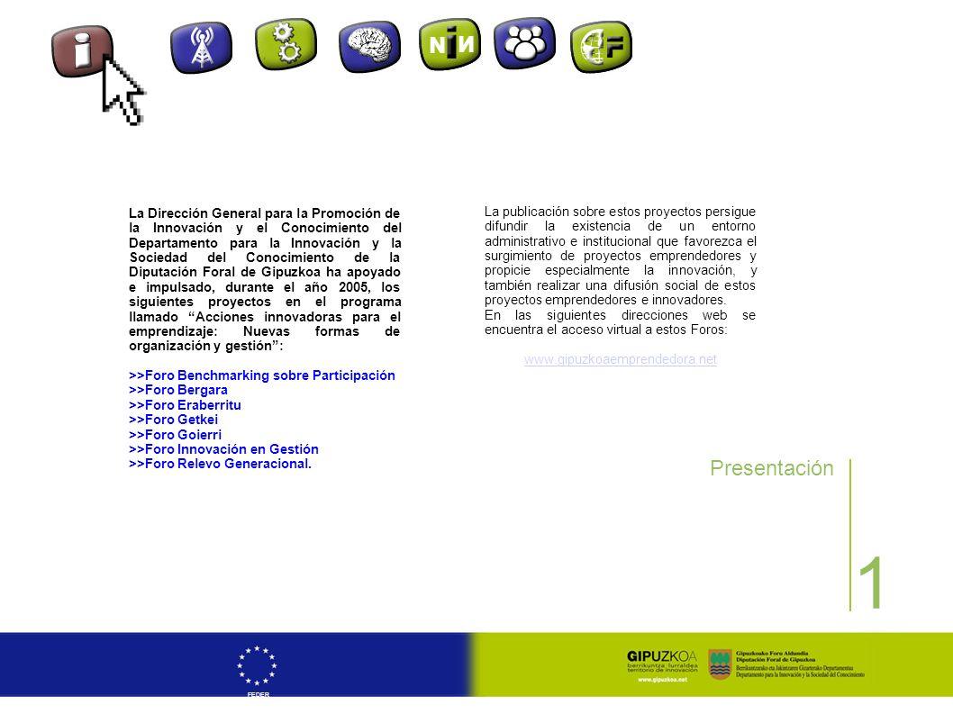 1 Presentación La Dirección General para la Promoción de la Innovación y el Conocimiento del Departamento para la Innovación y la Sociedad del Conocim