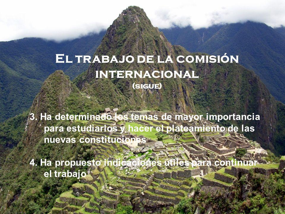 El trabajo de la comisión internacional (sigue) 3.