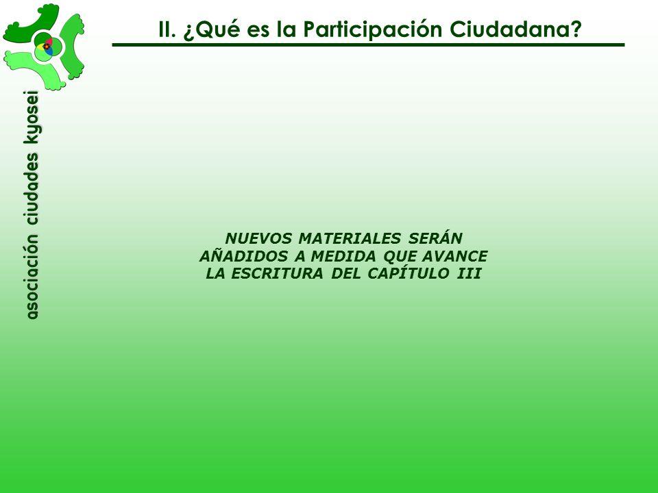 asociación Ciudades Kyosei FUENTE: PRIETO-MARTÍN, P. (2009) (e)Participación en el ámbito local: caminando hacia una democracia colaborativa, Sololá,