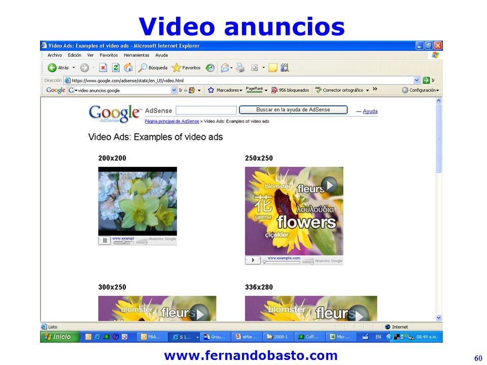 www.fernandobasto.com 60 Video anuncios