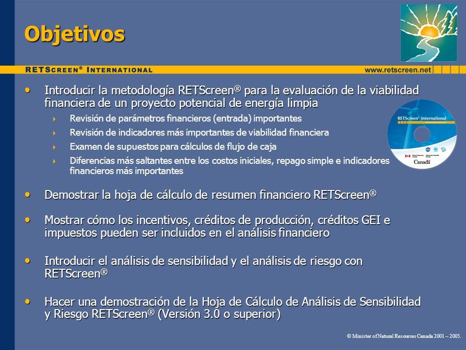 Objetivos Introducir la metodología RETScreen ® para la evaluación de la viabilidad financiera de un proyecto potencial de energía limpia Introducir l