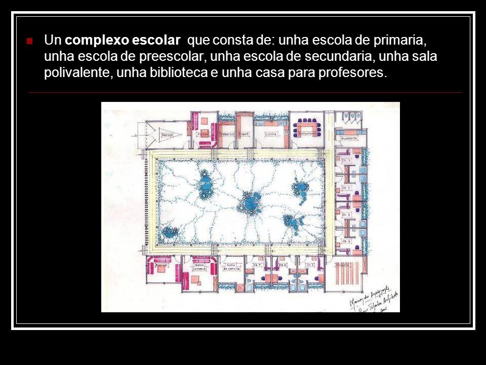 Un complexo escolar que consta de: unha escola de primaria, unha escola de preescolar, unha escola de secundaria, unha sala polivalente, unha bibliote