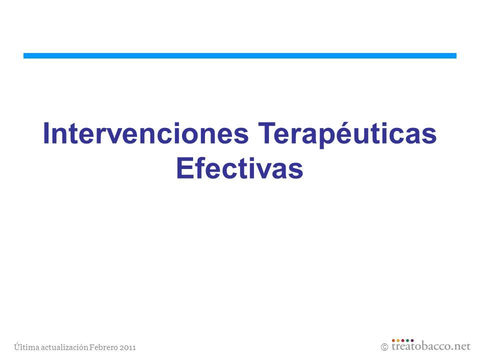 Última actualización Febrero 2011 Intervenciones Terapéuticas Efectivas