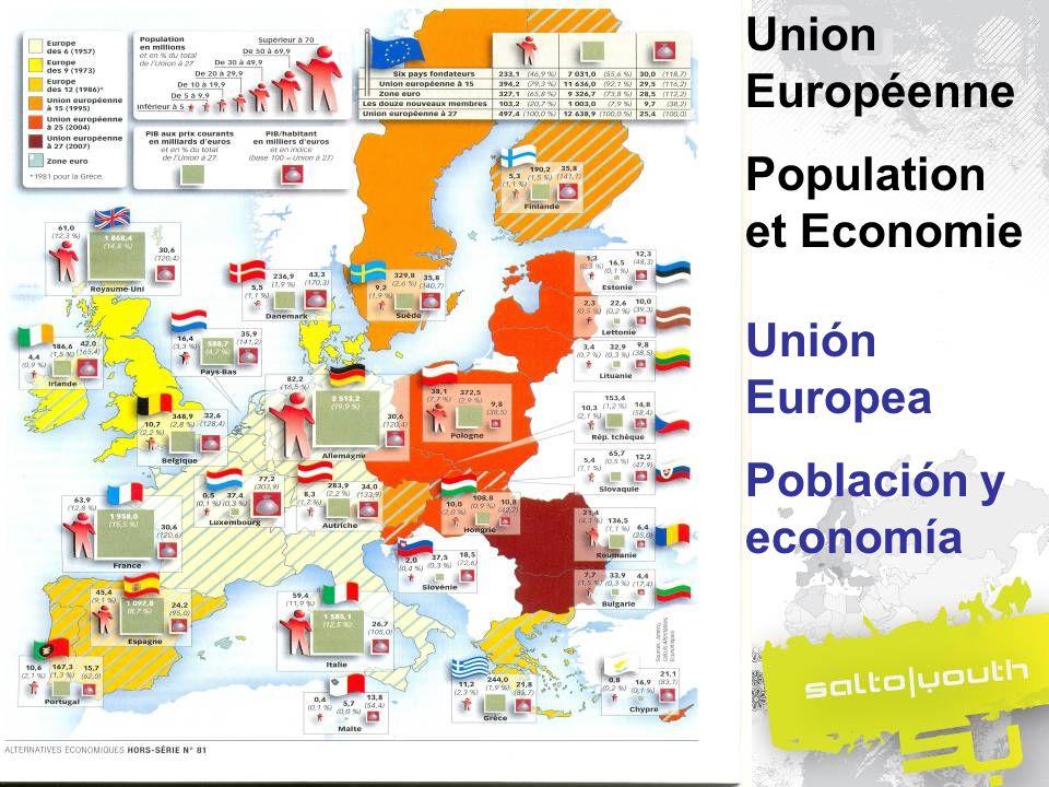 Union Européenne Population et Economie Unión Europea Población y economía