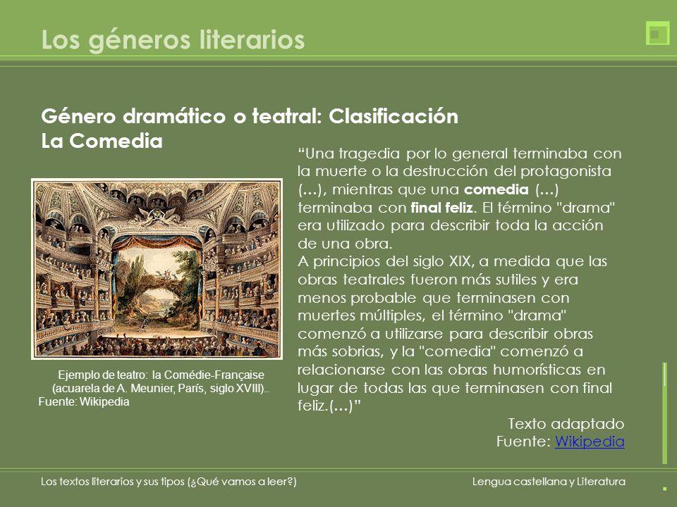 Los géneros literarios Los textos literarios y sus tipos (¿Qué vamos a leer?)Lengua castellana y Literatura Una tragedia por lo general terminaba con