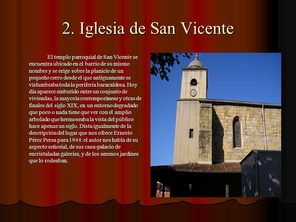 Descripción Se trata de una iglesia de una sola nave de cuatro tramos, con ábside rectangular más bajo y notoriamente más estrecho que ésta, con capillas hornacinas altas entre los contrafuertes, y torre-pórtico a los pies.