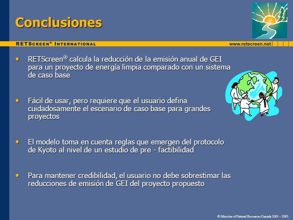 Conclusiones RETScreen ® calcula la reducción de la emisión anual de GEI para un proyecto de energía limpia comparado con un sistema de caso base RETS