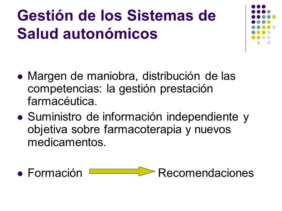 Gestión de los Sistemas de Salud autonómicos Margen de maniobra, distribución de las competencias: la gestión prestación farmacéutica. Suministro de i