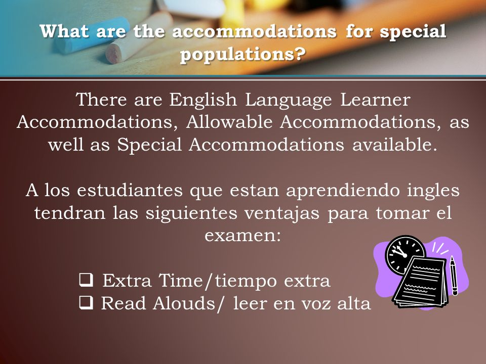What are the accommodations for special populations.